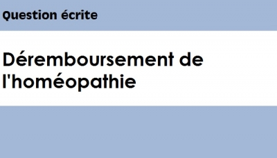 Question écrite : Déremboursement de l'homéopathie