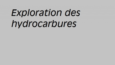 Exploration des hydrocarbures
